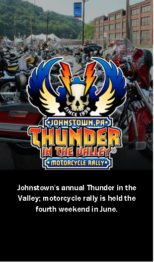 Visit Johnstown PA Thunder in the Valley